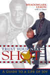 Trust Your Next Shot - Hardcover